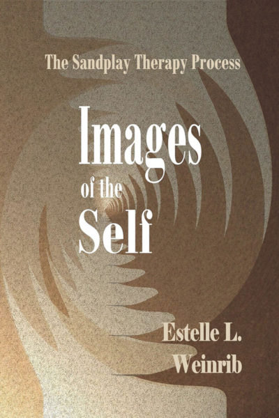 Images of the Self: The Sandplay Therapy Process