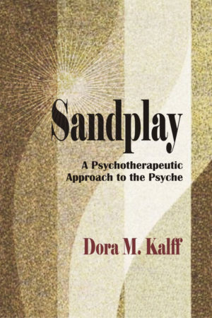 Sandplay: A Psychotherapeutic Approach to the Psyche