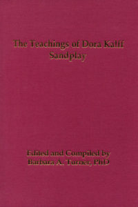 The Teachings of Dora Kalff